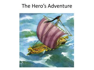 The Hero's Adventure