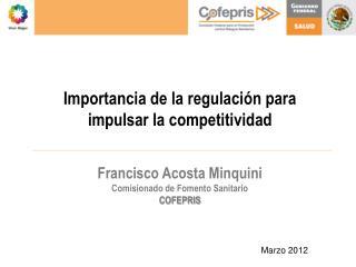 Importancia de la regulación para impulsar la competitividad