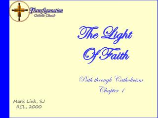 The Light Of Faith