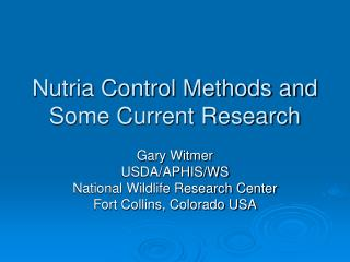 Nutria Control Methods and Some Current Research