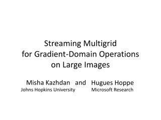 Streaming Multigrid for Gradient-Domain Operations on Large Images