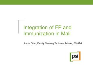 Integration of FP and Immunization in Mali