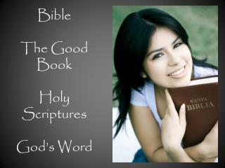 Bible The Good Book Holy Scriptures God's Word