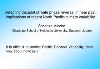 Shoshiro Minobe  (Graduate School of Hokkaido University, Sapporo, Japan)
