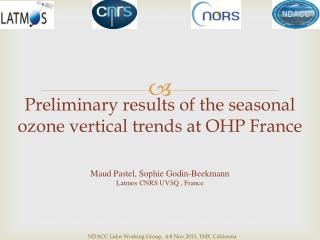 Preliminary results  of the  seasonal ozone vertical trends  at  OHP France