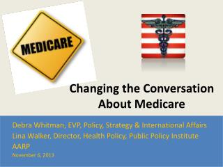 Changing the Conversation About Medicare