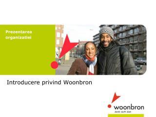 Introducere privind Woonbron