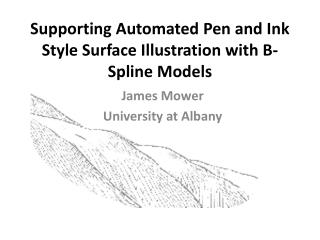 Supporting Automated Pen and Ink Style Surface Illustration with B-Spline Models