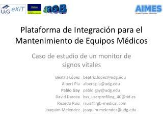 Plataforma de Integración para el Mantenimiento de Equipos Médicos