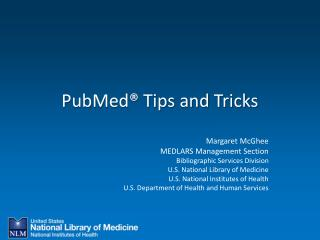 PubMed® Tips and Tricks