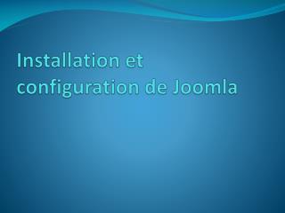 Installation et configuration de  Joomla