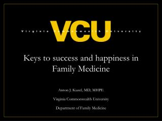 Keys to success and happiness in Family Medicine