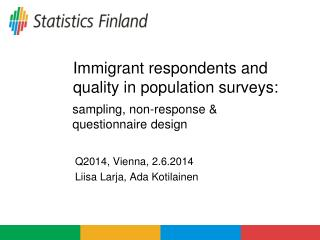 Immigrant respondents and quality in population surveys: