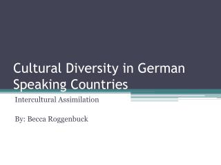 Cultural Diversity in German Speaking Countries
