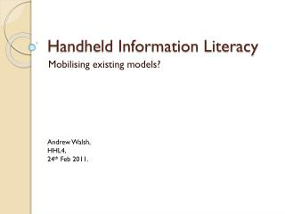 Handheld Information Literacy