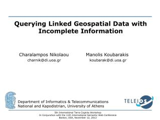 Querying Linked Geospatial Data with Incomplete Information