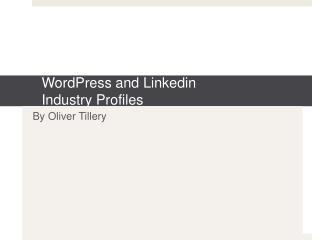 WordPress  and  Linkedin Industry Profiles