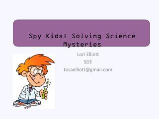 Lori Elliott SDE tosaelliott@gmail.com