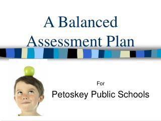 A Balanced Assessment Plan