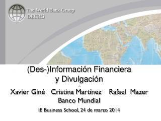 (Des-) Información Financiera y  Divulgación A