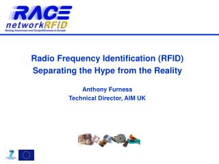 Radio Frequency Identification (RFID)  Separating the Hype from the Reality Anthony  Furness