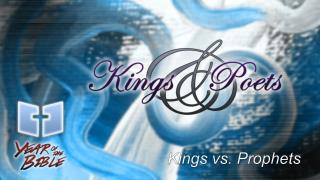 Kings vs. Prophets