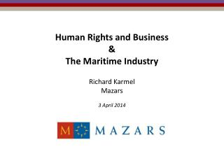 Human Rights and Business & The Maritime Industry