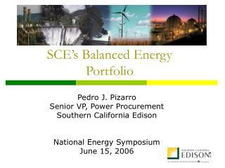 SCE s Balanced Energy Portfolio