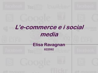 L'e-commerce e i social media