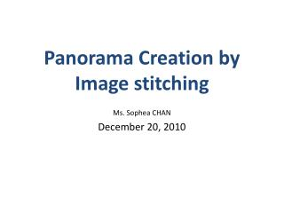Panorama Creation by Image stitching