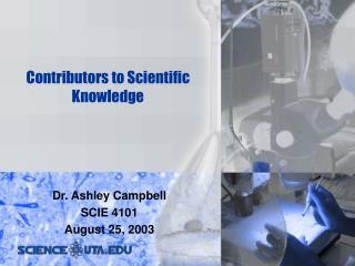 Contributors to Scientific Knowledge - SCIE 4101
