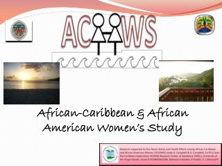African-Caribbean & African American Women's Study