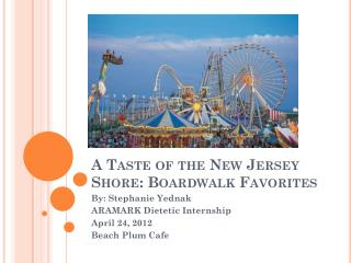 A Taste of the New Jersey Shore: Boardwalk Favorites