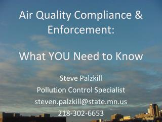 Air Quality Compliance & Enforcement: What YOU Need to Know
