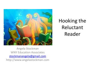 Hooking the Reluctant Reader