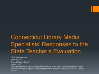 Connecticut Library Media Specialists' Responses to the State Teacher's Evaluation