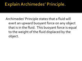 Explain Archimedes' Principle.