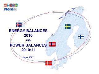 ENERGY BALANCES 2010  AND  POWER BALANCES 2010