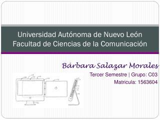 Universidad Autónoma de Nuevo León  Facultad de Ciencias de la Comunicación
