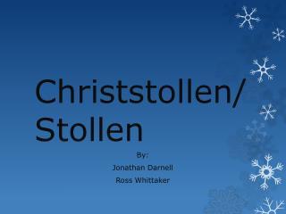 Christstollen / Stollen