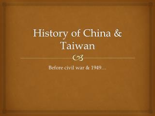 History of China & Taiwan