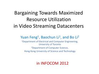 Bargaining Towards Maximized Resource Utilization in Video Streaming Datacenters