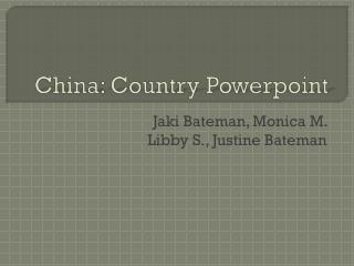 China: Country  Powerpoint