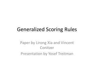 Generalized Scoring Rules