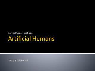 Artificial Humans