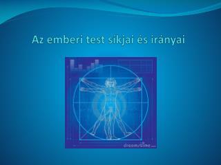 Az emberi test síkjai és irányai