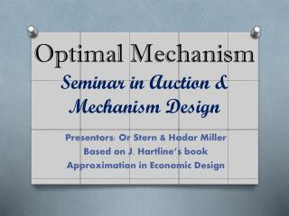 Optimal Mechanism  Seminar in Auction &  Mechanism Design