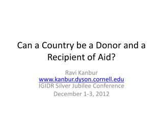 Can a Country be a Donor and a Recipient of Aid?