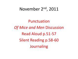 November 2 nd , 2011