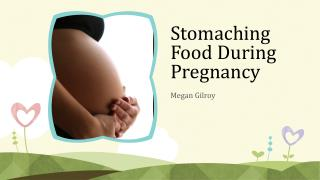 Stomaching Food During Pregnancy